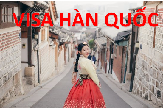 Thu tuc xin visa cong tac Han Quoc moi nhat